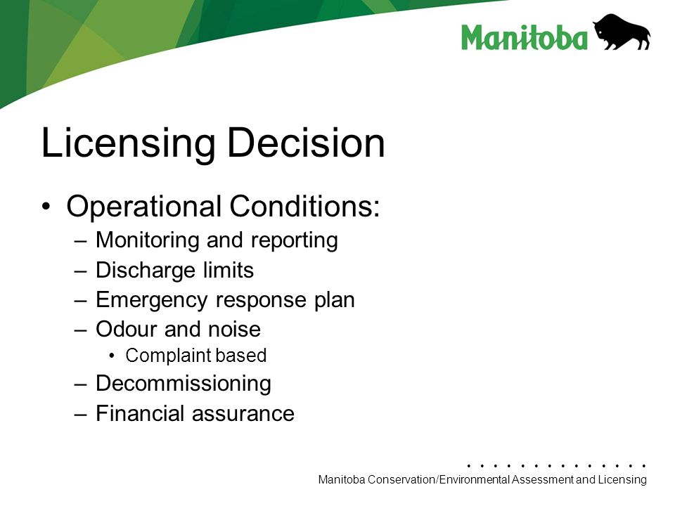 Licensing Decision Operational Conditions: Monitoring and reporting