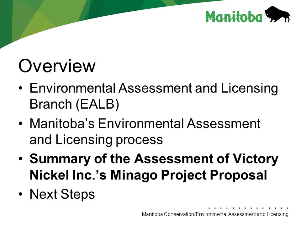 Overview Environmental Assessment and Licensing Branch (EALB)