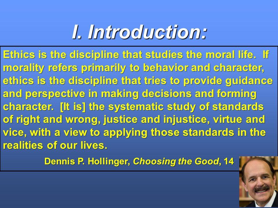 Dennis P. Hollinger, Choosing the Good, 14