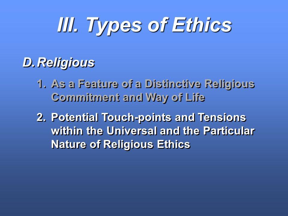 III. Types of Ethics Religious