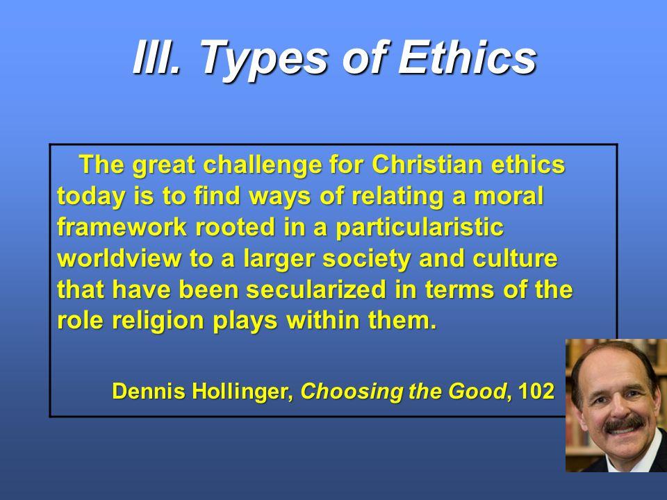 Dennis Hollinger, Choosing the Good, 102