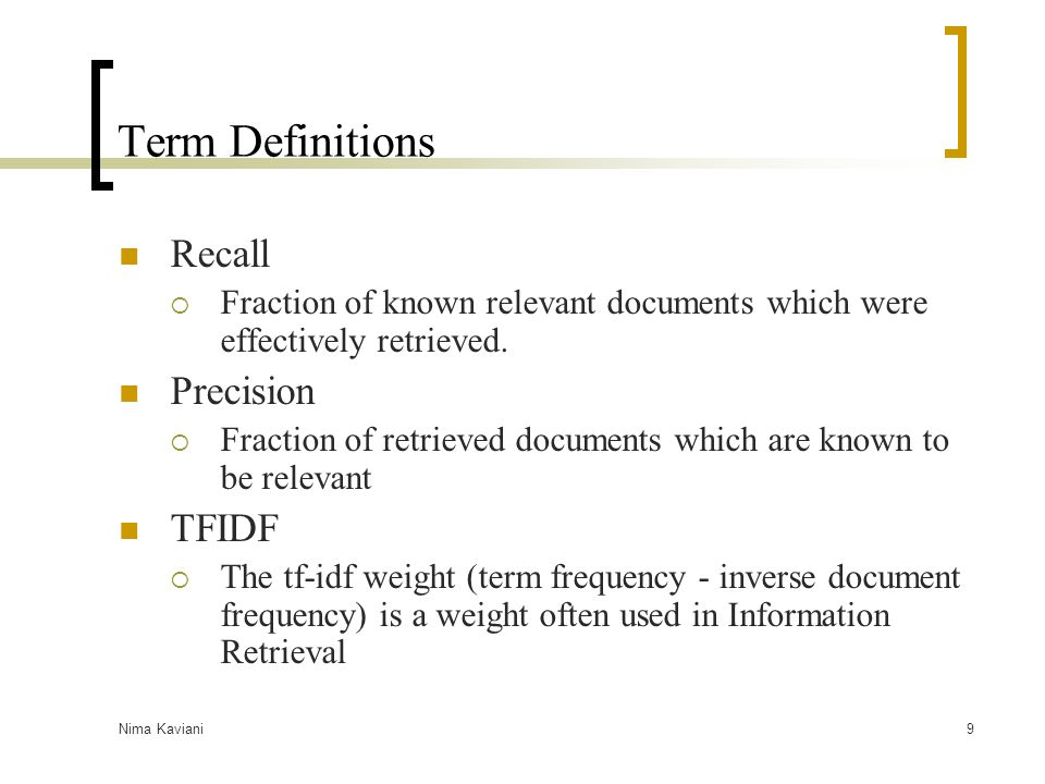 Term Definitions Recall Precision TFIDF