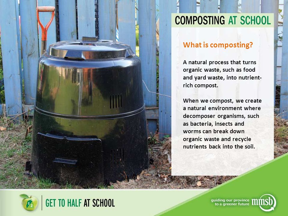 What is composting A natural process that turns organic waste, such as food and yard waste, into nutrient-rich compost.