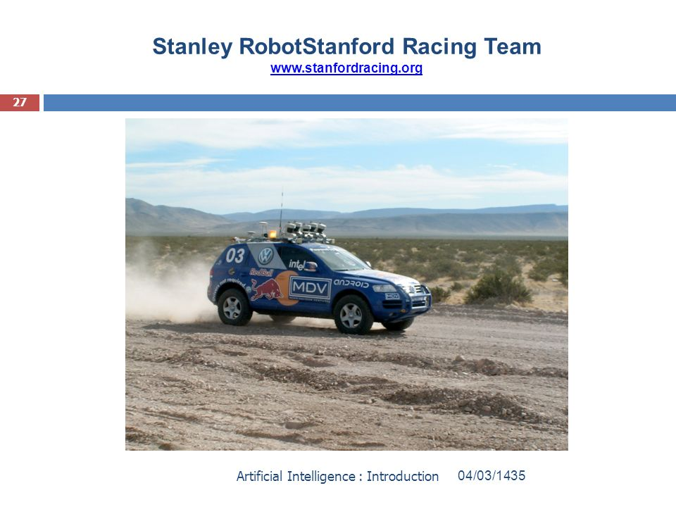 Stanley RobotStanford Racing Team www.stanfordracing.org