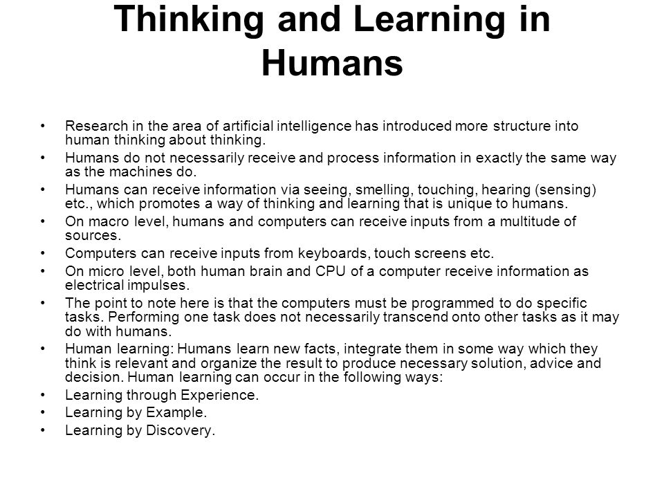 Thinking and Learning in Humans