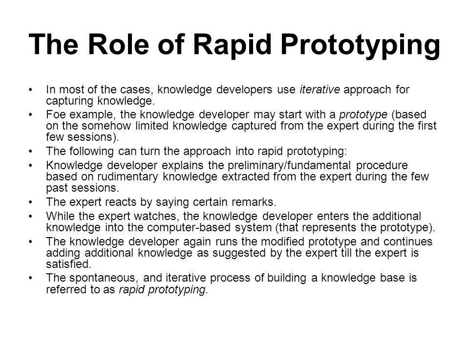 The Role of Rapid Prototyping