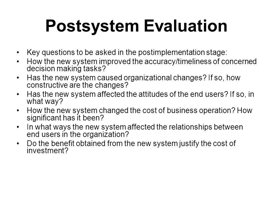 Postsystem Evaluation