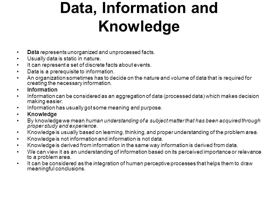 Data, Information and Knowledge