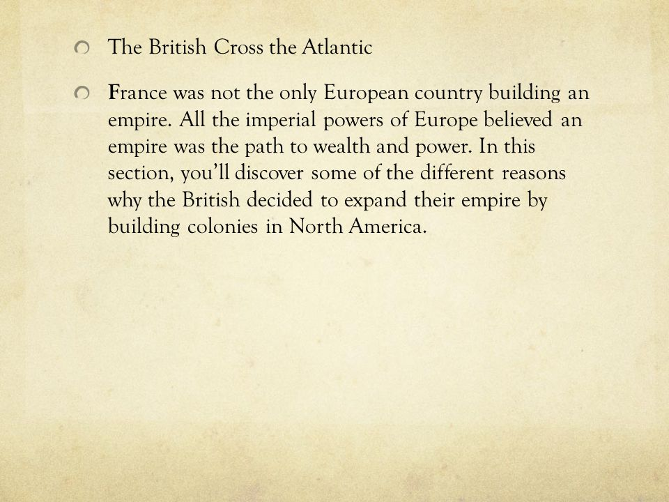 The British Cross the Atlantic