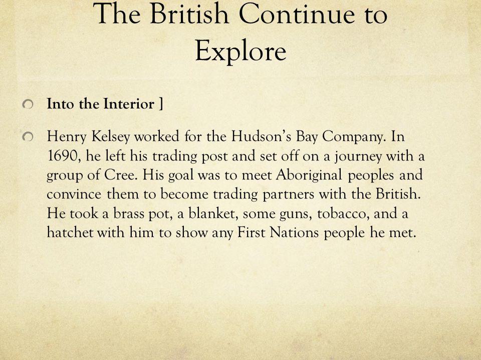 The British Continue to Explore