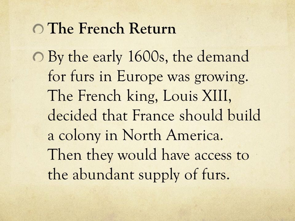 The French Return