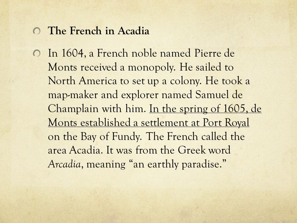 The French in Acadia