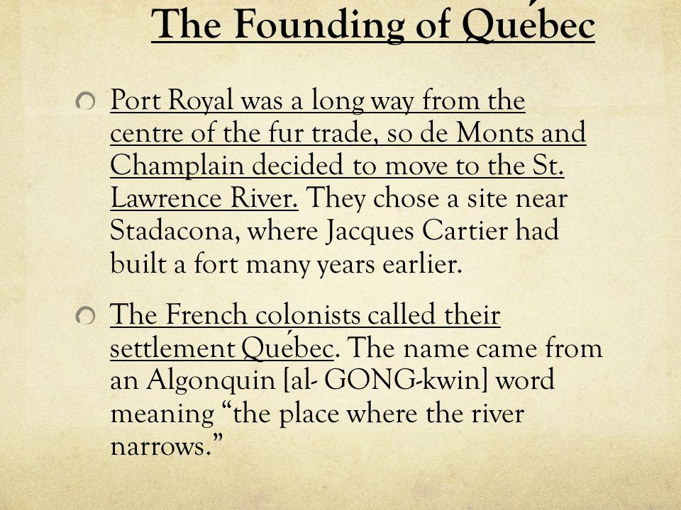 The Founding of Québec