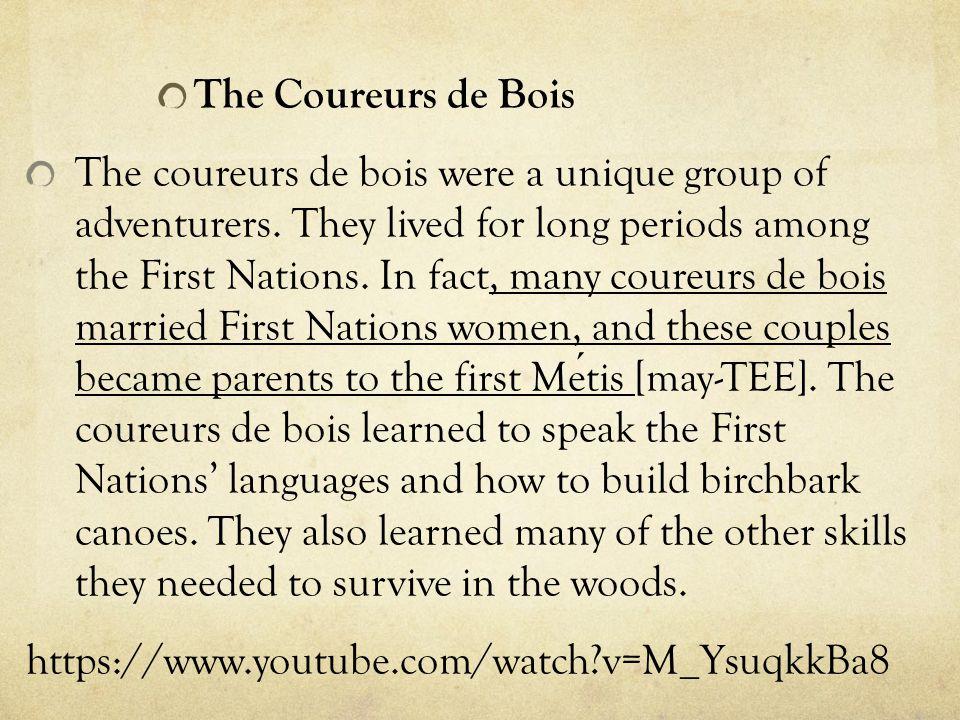 The Coureurs de Bois