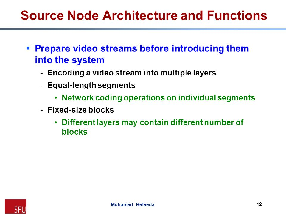 Source Node Architecture and Functions