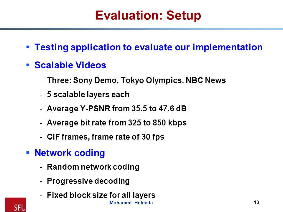 Evaluation: Setup Testing application to evaluate our implementation