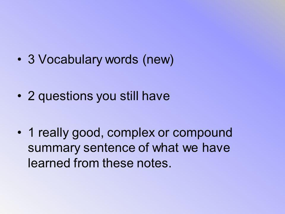 3 Vocabulary words (new)