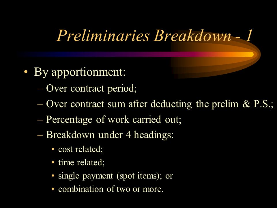 Preliminaries Breakdown - 1
