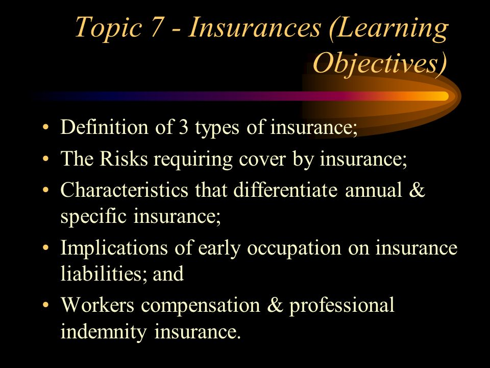 Topic 7 - Insurances (Learning Objectives)