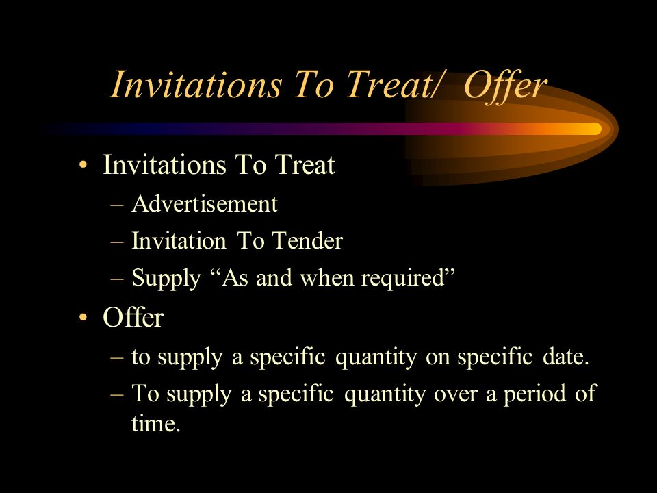 Invitations To Treat/ Offer