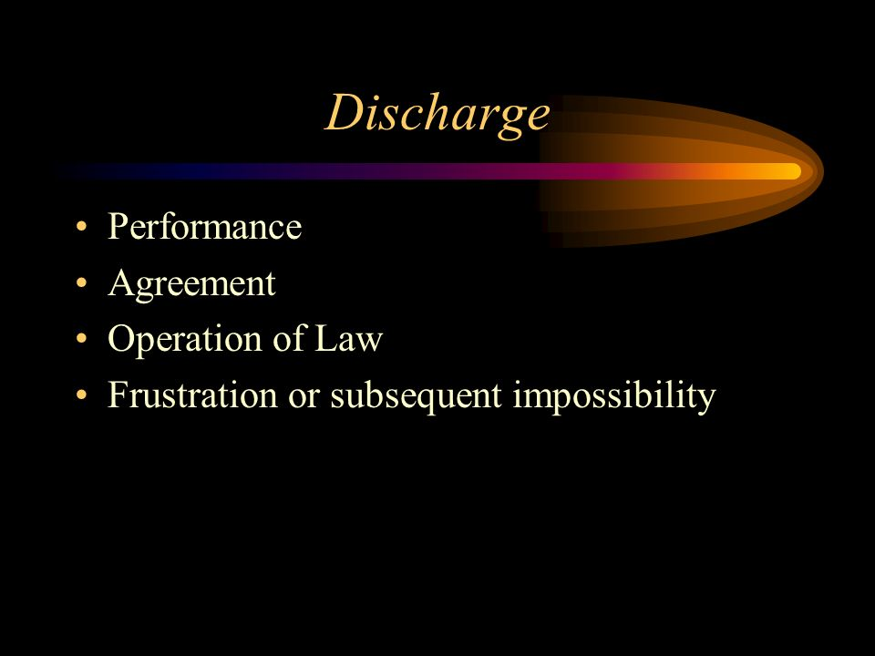Discharge Performance Agreement Operation of Law