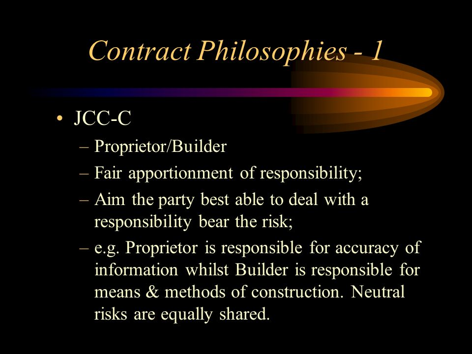 Contract Philosophies - 1