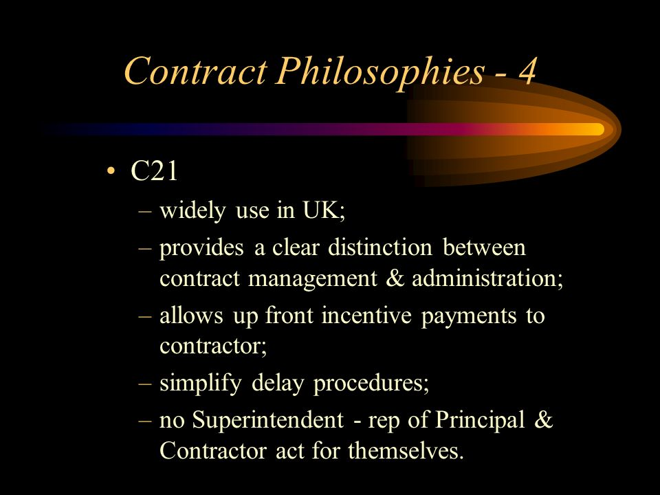Contract Philosophies - 4
