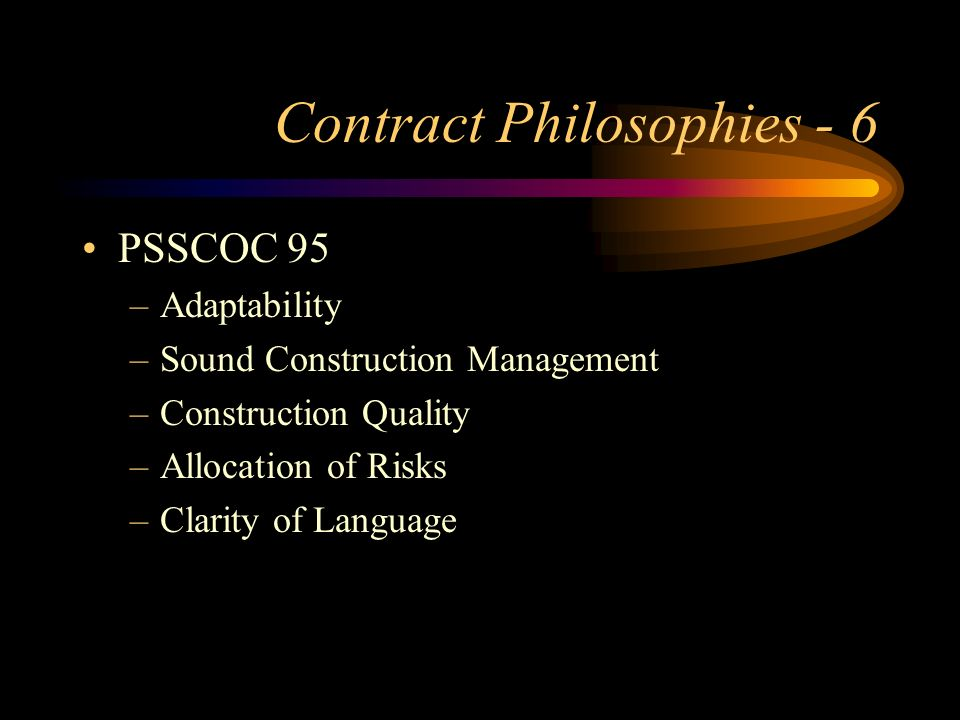 Contract Philosophies - 6