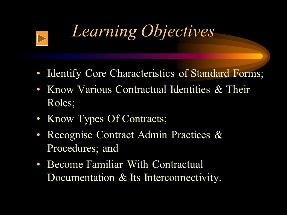 Learning Objectives Identify Core Characteristics of Standard Forms;