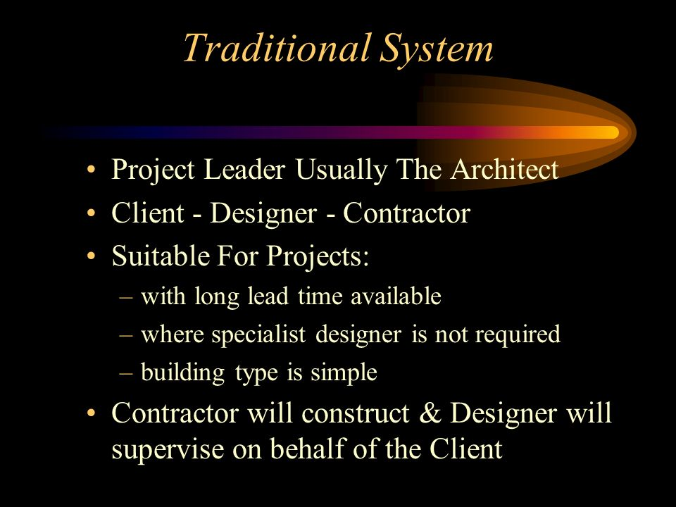 Traditional System Project Leader Usually The Architect