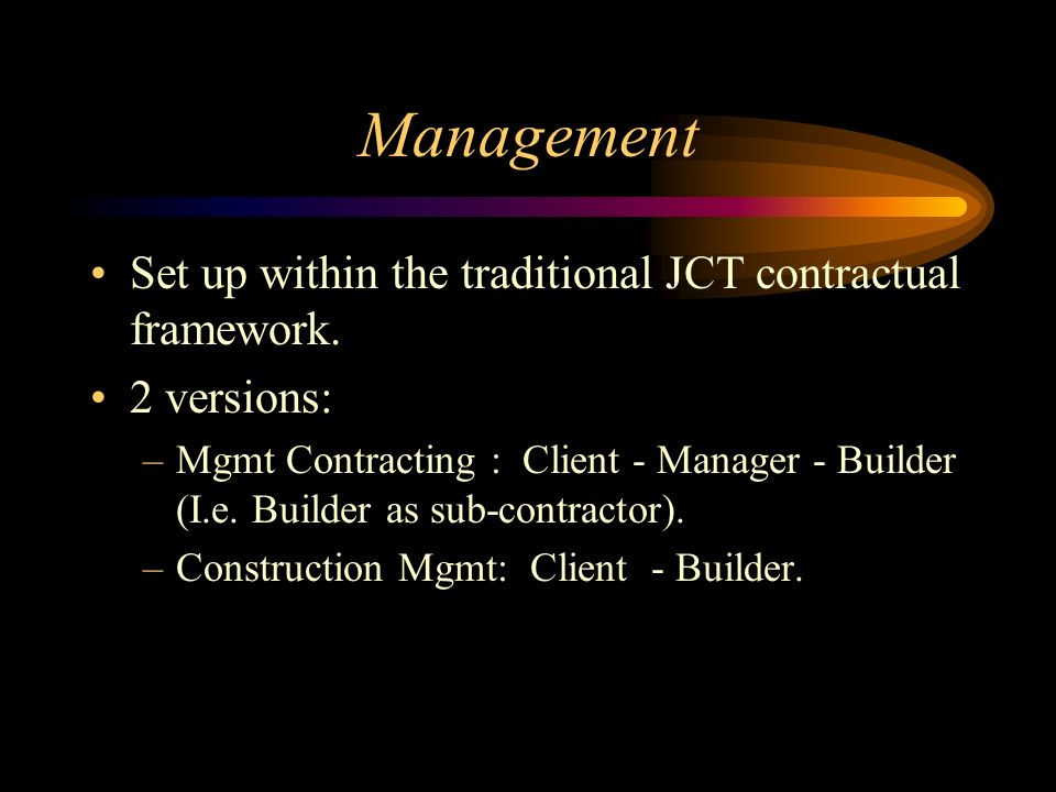 Management Set up within the traditional JCT contractual framework.
