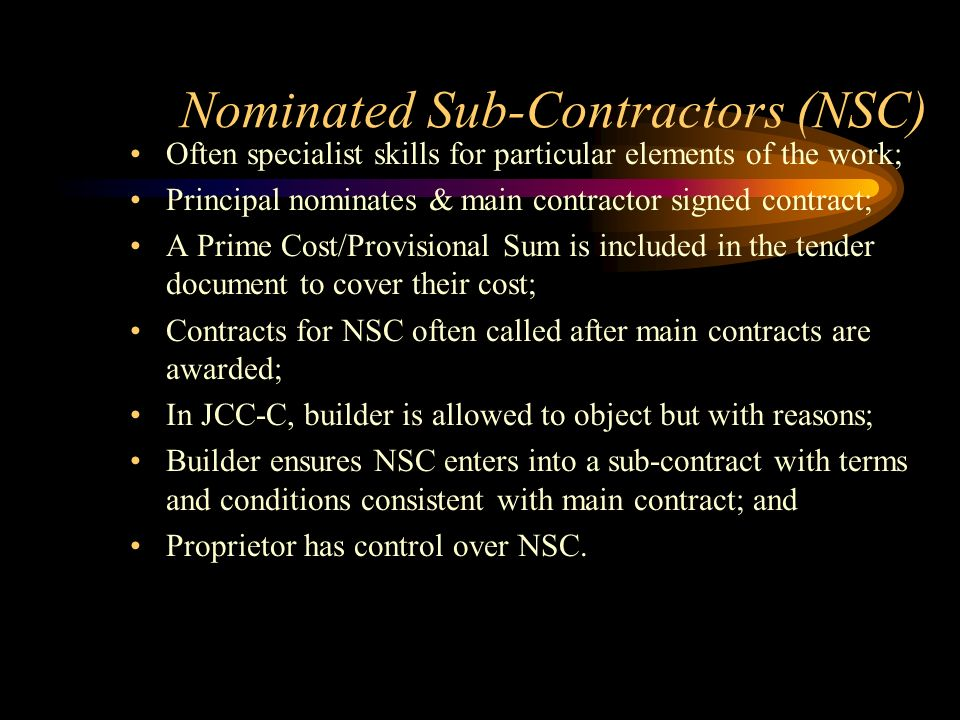 Nominated Sub-Contractors (NSC)