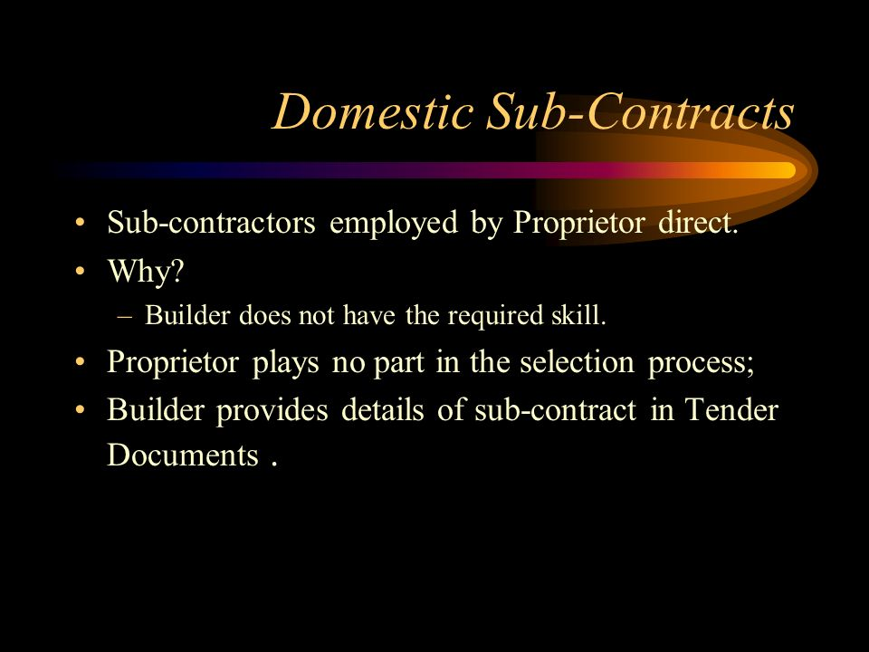 Domestic Sub-Contracts
