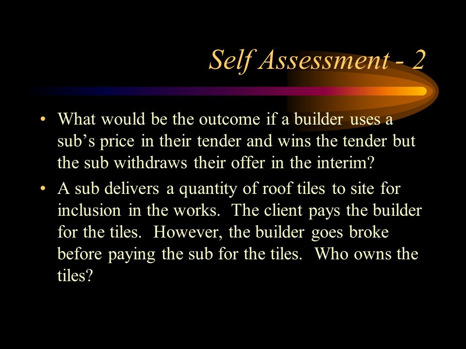 Self Assessment - 2