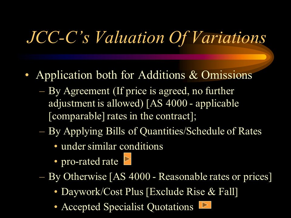 JCC-C's Valuation Of Variations