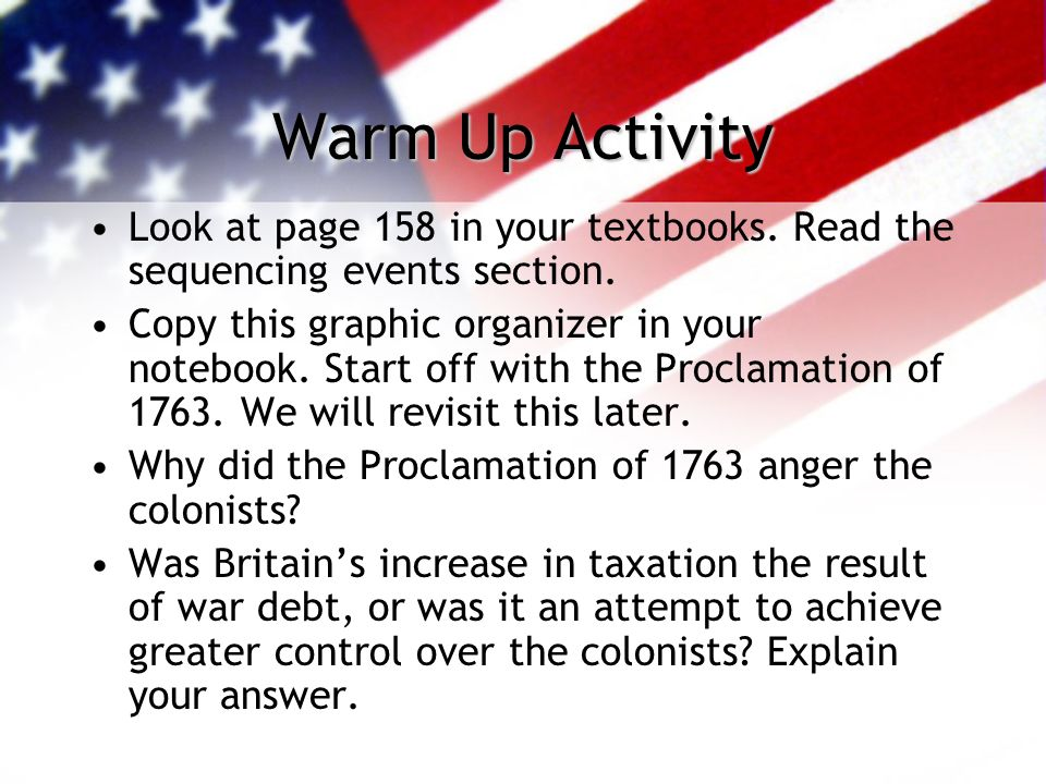 Warm Up Activity Look at page 158 in your textbooks. Read the sequencing events section.