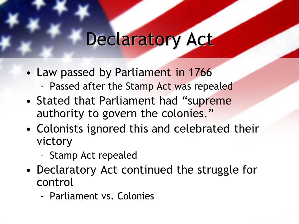 Declaratory Act Law passed by Parliament in 1766