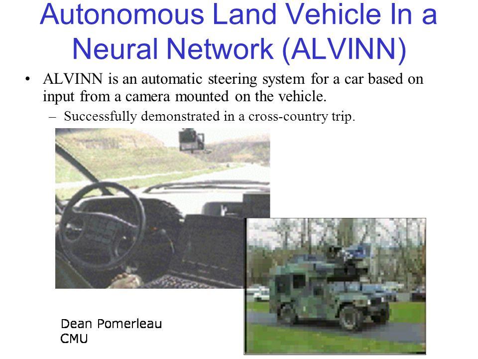 Autonomous Land Vehicle In a Neural Network (ALVINN)