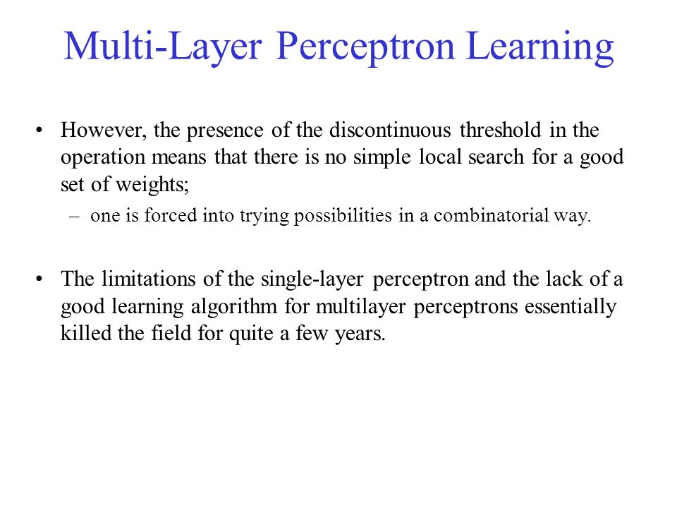 Multi-Layer Perceptron Learning