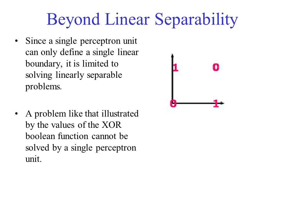 Beyond Linear Separability