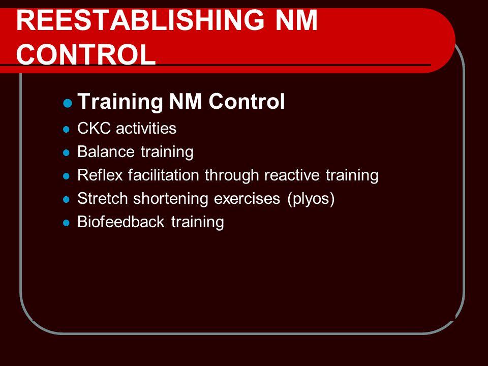 REESTABLISHING NM CONTROL