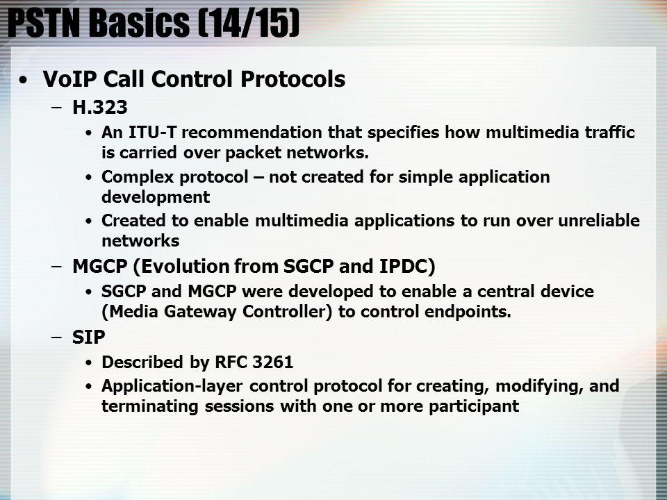 PSTN Basics (14/15) VoIP Call Control Protocols H.323