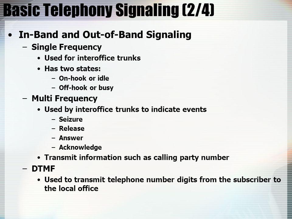 Basic Telephony Signaling (2/4)