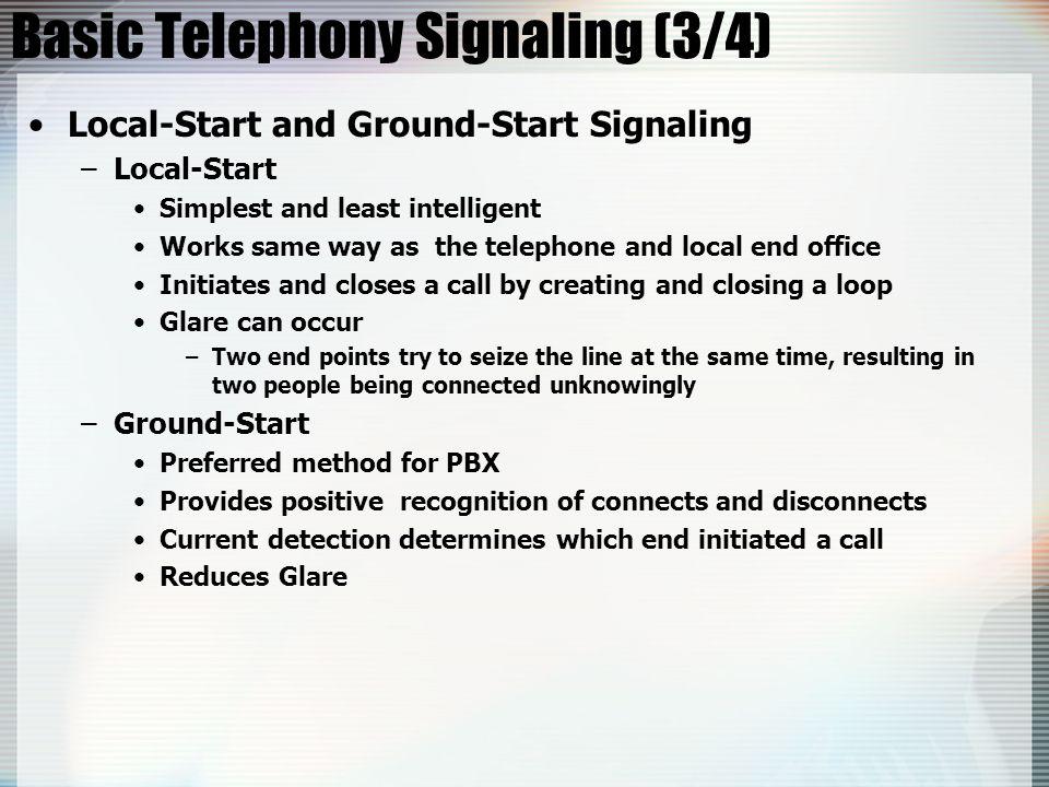 Basic Telephony Signaling (3/4)