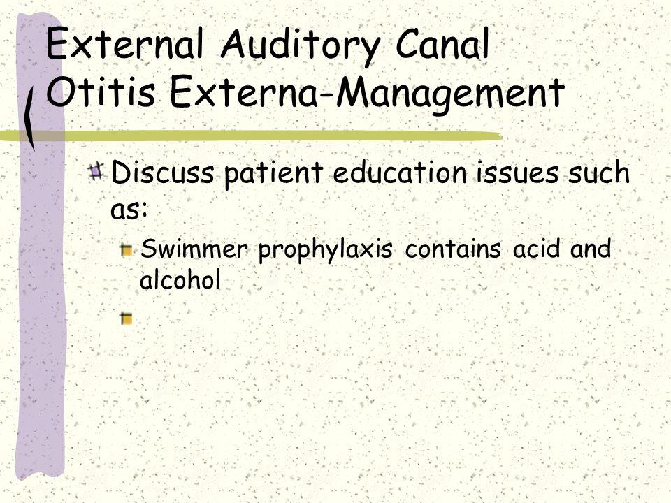 External Auditory Canal Otitis Externa-Management