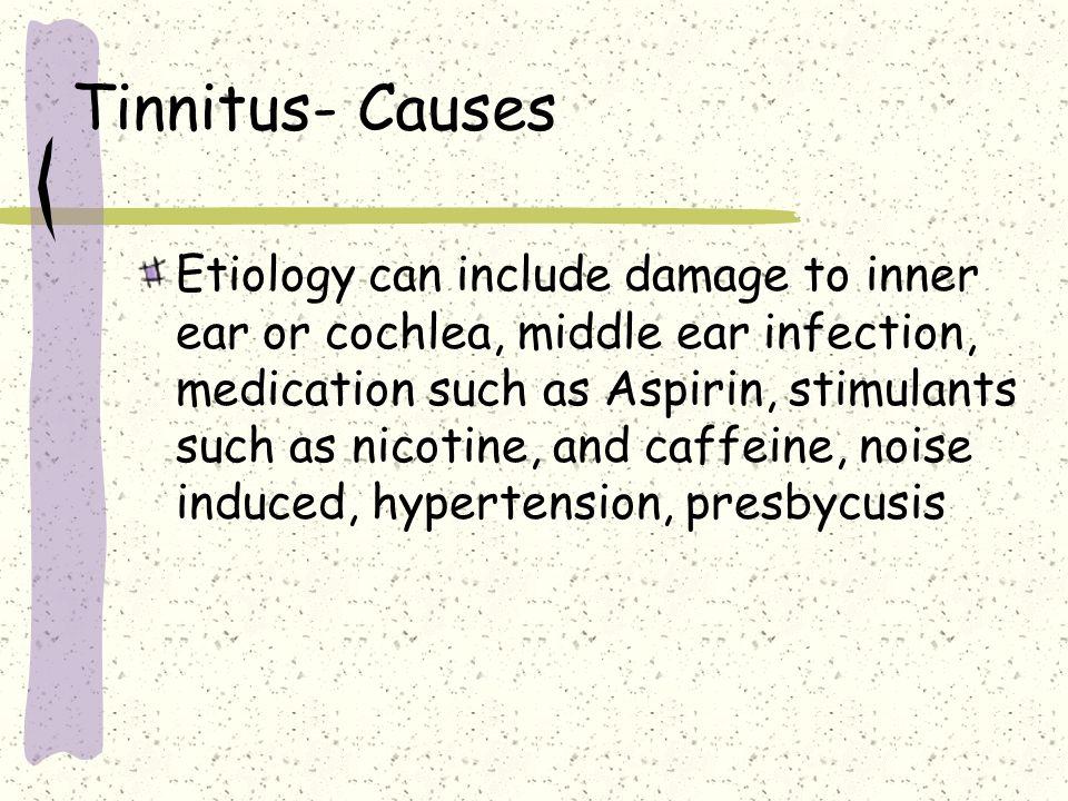 Tinnitus- Causes