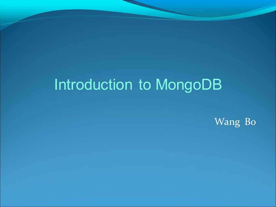 Introduction to MongoDB