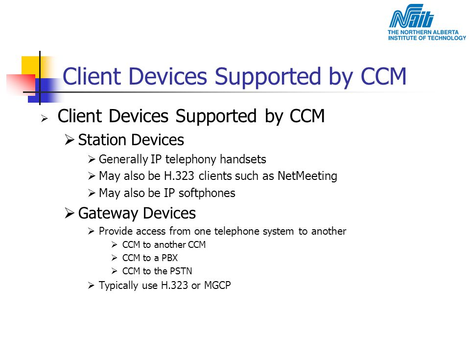 Client Devices Supported by CCM