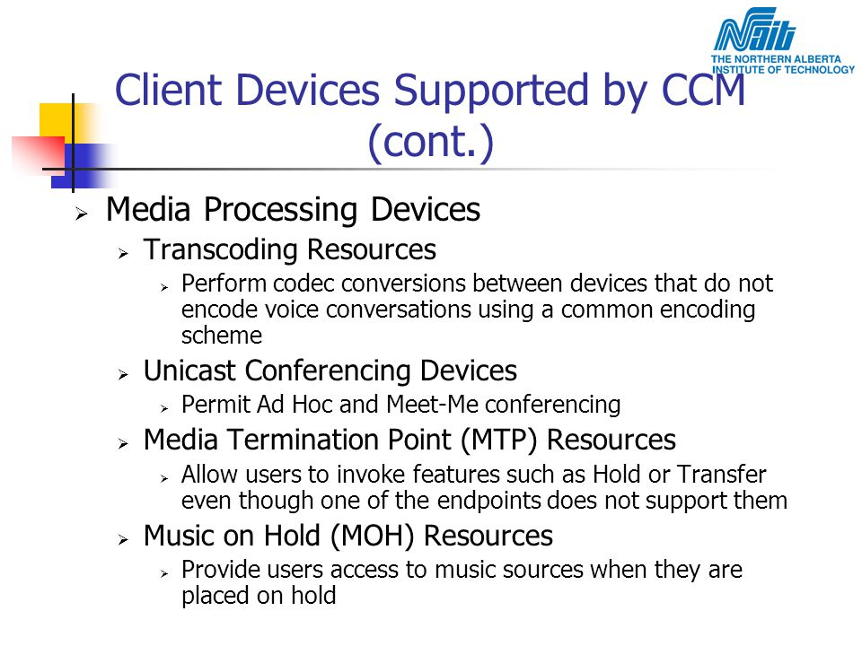 Client Devices Supported by CCM (cont.)