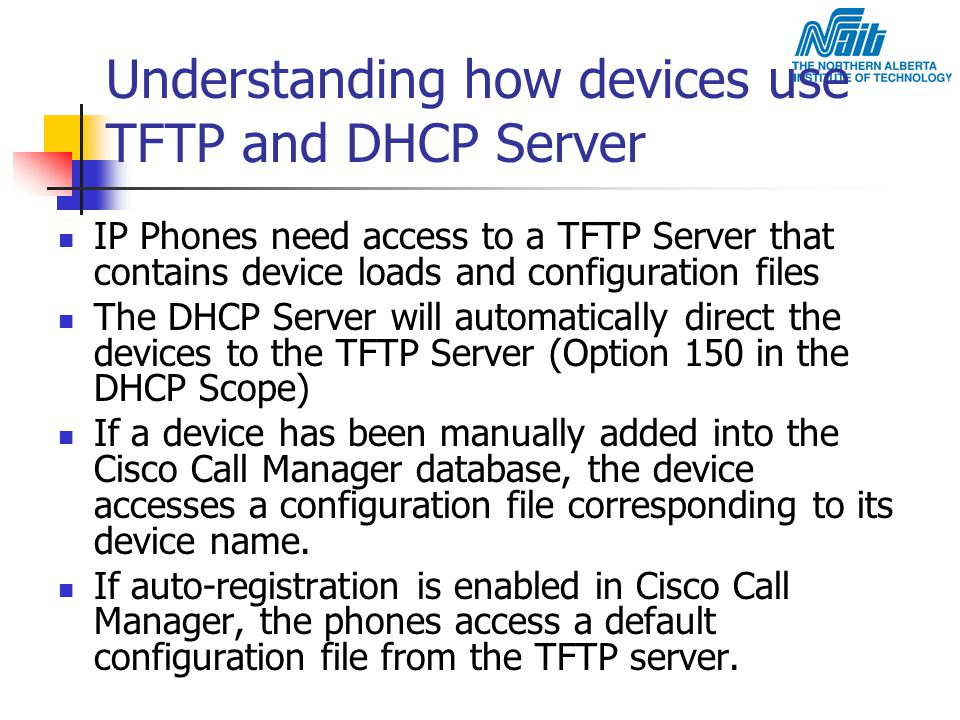 Understanding how devices use TFTP and DHCP Server
